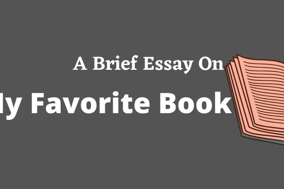 Essay On The Topic - My Favorite Book for SEBA